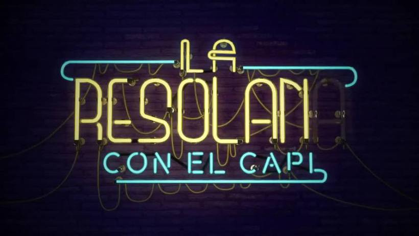 LA RESOLANA CON EL CAPI
