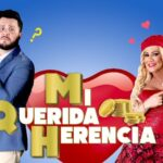 MI QUERIDA HERENCIA – TEMPORADA 2 Episodio 02 FEKE NEWS
