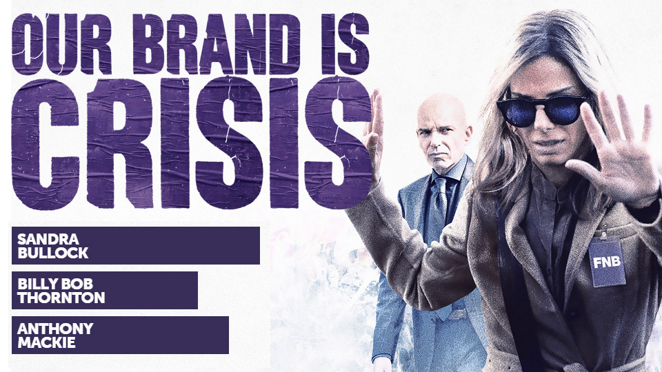 Our Brand is Crisis Banner