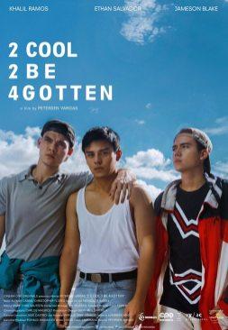 2 Cool 2 Be 4gotten Poster