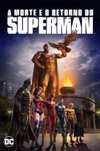 La Muerte y El Regreso de Superman 4K