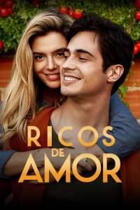 Ricos de Amor (2020) HD Latino