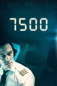 7500: Avión Secuestrado 4K Latino