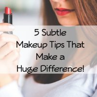 5 Subtle Makeup Tips That Make a Huge Difference!