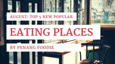 New popular foods in Penang