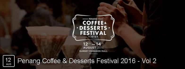 Penang Coffee & Dessert Festival 2016 Gurney Paragon Mall