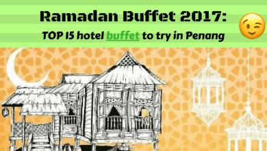 ramadan buffet list penang 2017