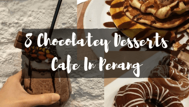 8 best chocolate cafe in penang