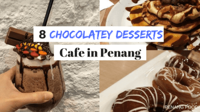 chocolatey desset in penang