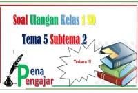 soal tematik kelas 1 tema 5 subtema 2 revisi 2013