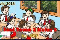 soal tema 2 kelas 3 revisi 2018