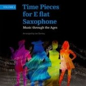 Time Pieces for E flat Saxophone. Volume 1