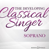 The Developing Classical Singer - Sopranoavailable at Pencerdd Music Store Penarth