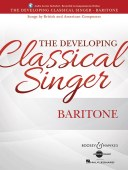 The Developing Classical Singer - Baritone. available at Pencerdd Music Store Penarth