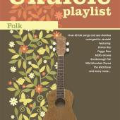 The Ukulele Playlist Folk available at Penarth Music Centre