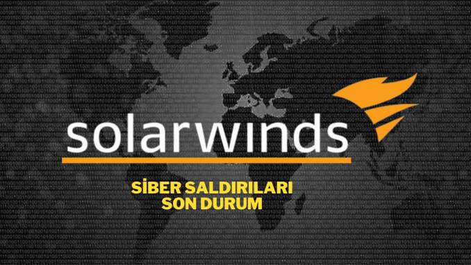Solarwinds Saldirilarinda Son Durum