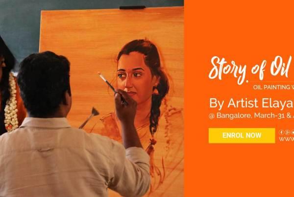 Oil Painting Workshop by S.Elayaraja - Story of Oil Color 4 oil painting workshop - Story of Oil Color 4 Oil Painting workshop in Bangalore - Oil Painting Workshop by S.Elayaraja – Story of Oil Color 4