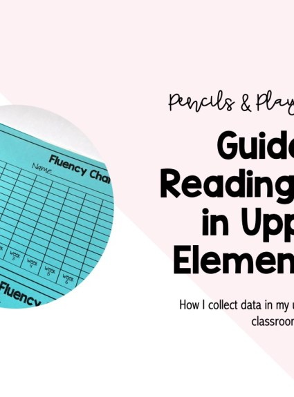 Guided Reading Data in Upper Elementary