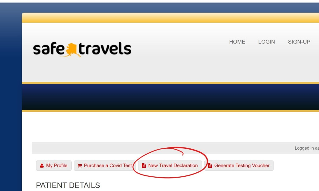 """Screen shot showing the Alaska Safe Travels portal.  The portal includes a link to create a """"New Travel Declaration""""."""