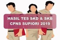 Hasil Tes SKD dan SKB CPNS Kabupaten Supiori 2019