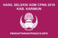 Hasil Seleksi Administrasi CPNS Kabupaten Karimun 2019