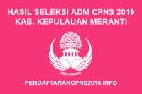 Hasil Seleksi Administrasi CPNS Kabupaten Kepulauan Meranti
