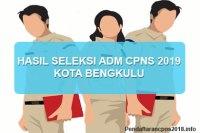 Hasil Seleksi Administrasi CPNS Kota Bengkulu 2019