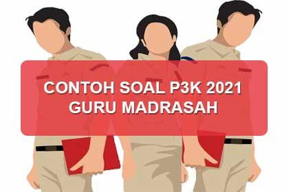 Contoh Soal P3K Guru Madrasah 2021