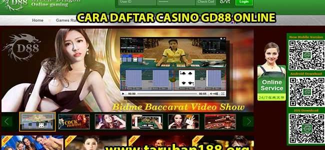 CARA DAFTAR CASINO GD88 ONLINE