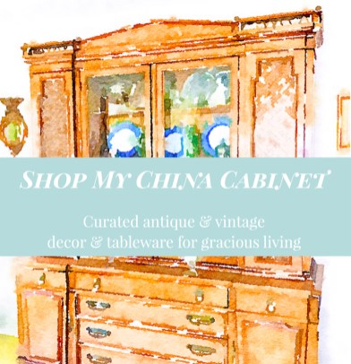 watercolor image of Regency style china cabinet with text overlay: shop my china cabinet. curated antique and vintage decor and tableware for gracious living