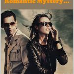 If You Love A Hot Romantic Mystery