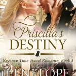 Regency Time Travel Romance: Priscilla Takes Charge