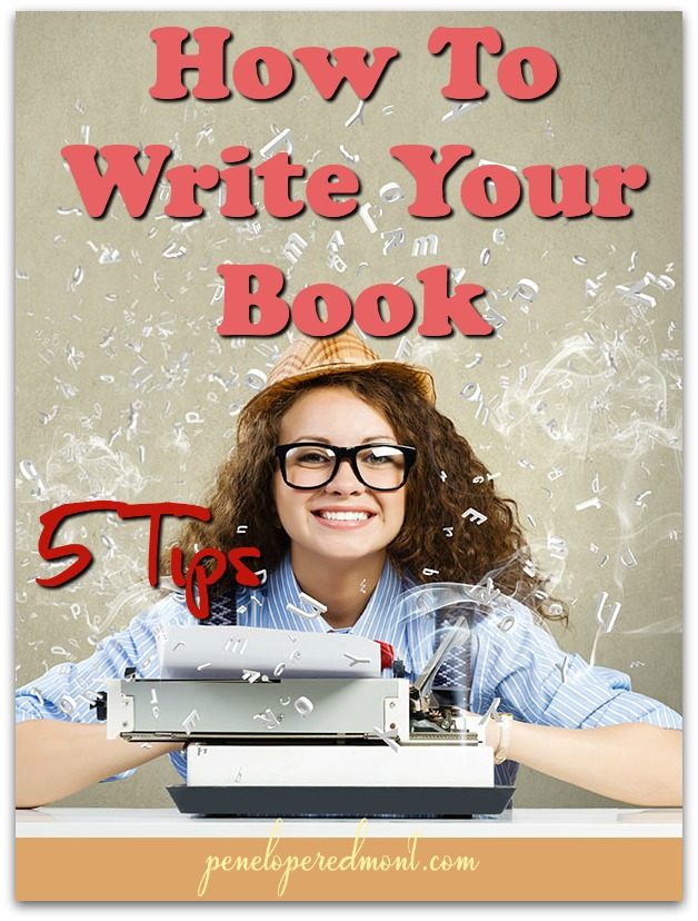 How To Write Your Book: 5 Tips