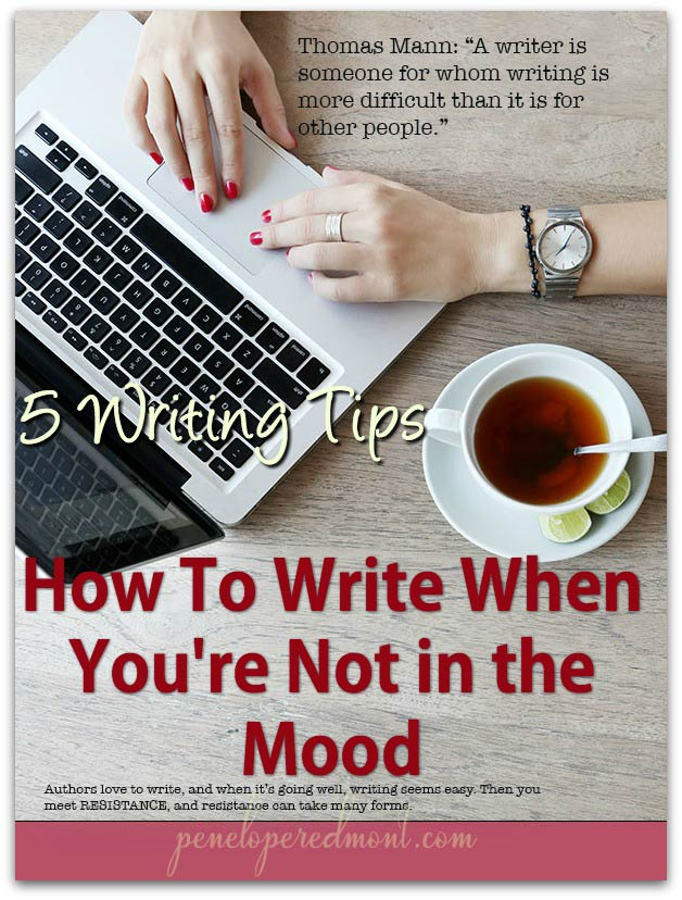 5 Writing Tips: How To Write When You're Not in the Mood