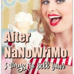 After NaNoWriMo: 5 Ways To Sell Your Novel