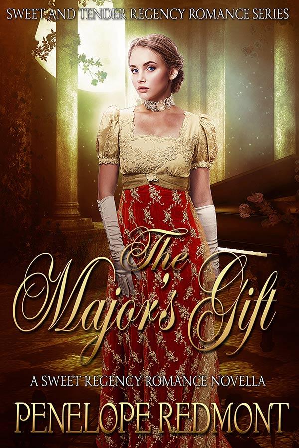 The Major's Gift: A Sweet Regency Romance Novella