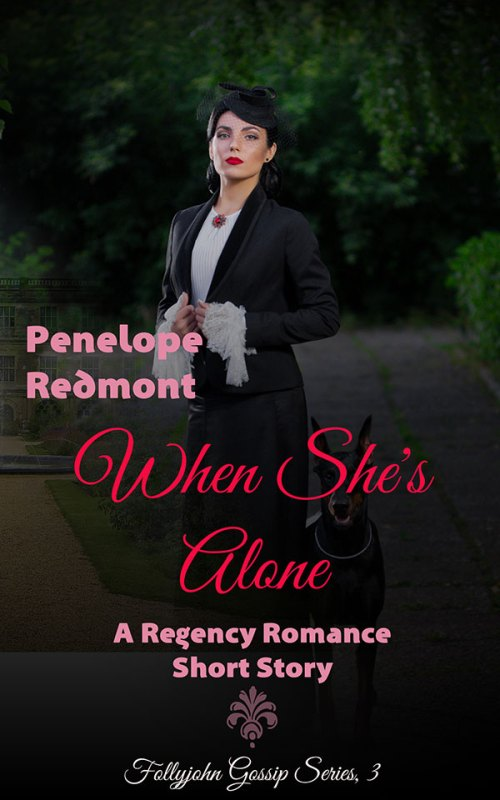 When She's Alone: A Regency Romance Short Story