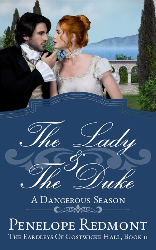 The Lady And The Duke: A Dangerous Season