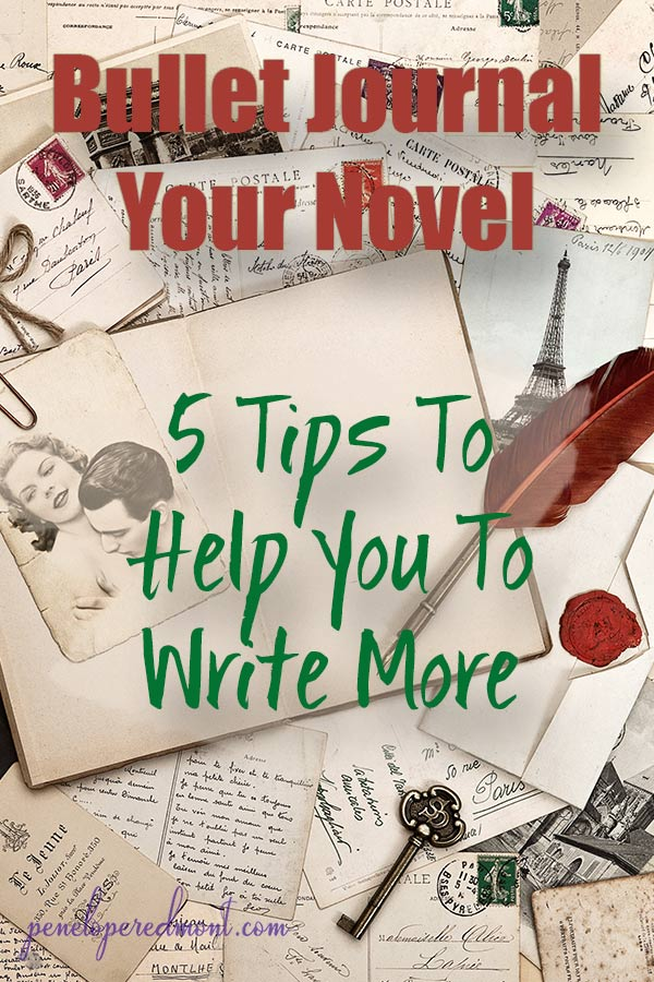 Bullet Journal Your Novel: 5 Tips To Help You To Write More
