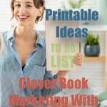 Clever Book Marketing With Freebies: Printable Ideas