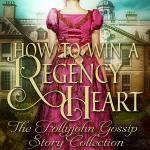 Regency Romance: Six Regency Heroes To Adore