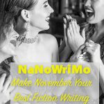 NaNoWriMo: Make November Your Best Fiction Writing Month