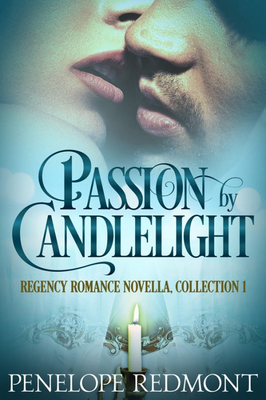 Passion By Candlelight: Regency Romance Novella Collection 1