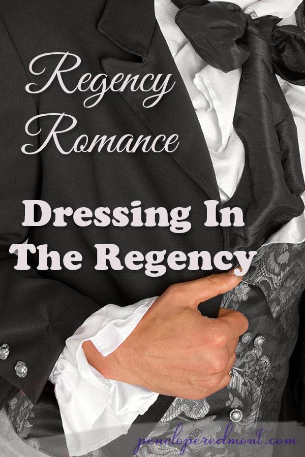 Regency Romance: Dressing In The Regency