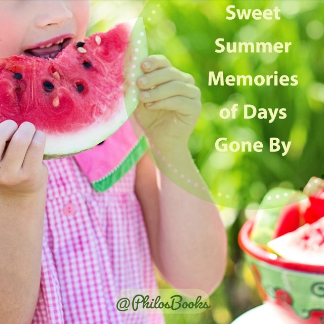 Sweet Summer Memories of Days Gone By