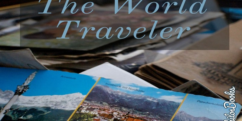 The World Traveler: A Short Story