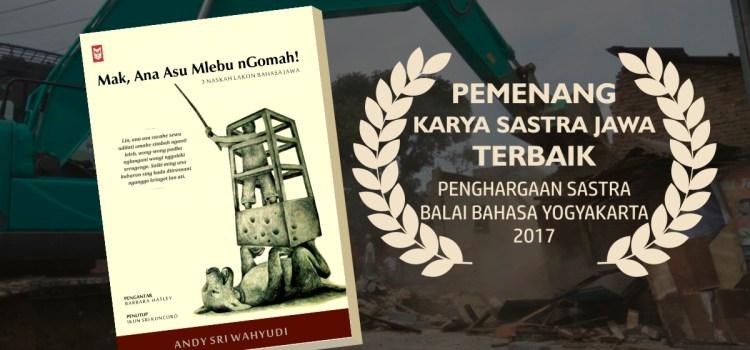 Mak Ana Asu Mlebu Ngomah, Karya Sastra Jawa Terbaik