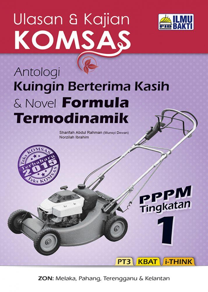 Ulasan & Kajian KOMSAS Antologi Kuingin Berterima Kasih & Novel Formula Termodinamik PPPM Tingkatan 1