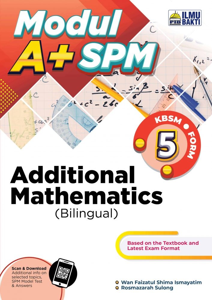 Modul A+ SPM Additional Mathematics Form 5 (Bilingual)