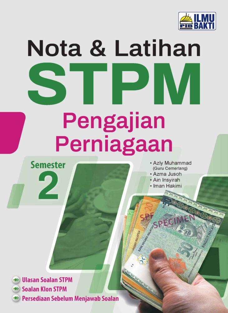 Nota & Latihan STPM Pengajian Perniagaan Semester 2